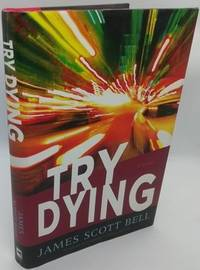 Try Dying: Ty Buchanan Series, Book 1 (Signed)