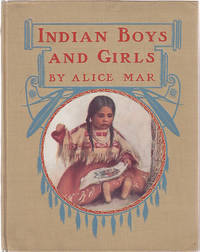 Indian Boys and Girls by  Alice Calhoun Haines - Hardcover - 1906 - from Monroe Bridge Books, SNEAB Member (SKU: 004683)