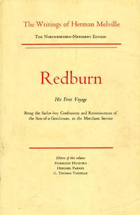 Redburn: His First Voyage, Being the Sailor-boy Confessions and Reminiscences of the Son-of-a...