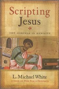 image of Scripting Jesus: The Gospels in Rewrite