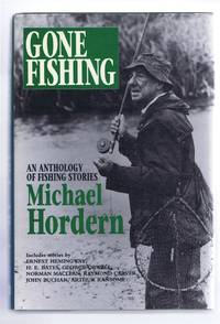 Gone Fishing. An Anthology of Fishing Stories