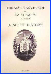 The Anglican Church of Saint Paul's, Athens - A Short History