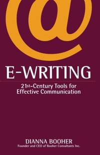 E-Writing : 21st-Century Tools for Effective Communication