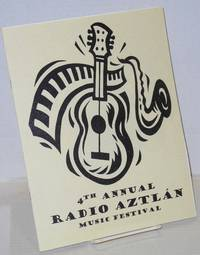 4th annual Radio Aztlán music festival [souvenir program]