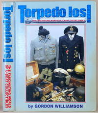 TORPEDO LOS!  The Fascinating World of U-Boat Collectibles