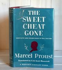 The Sweet Cheat Gone by Proust, Marcel - 1930