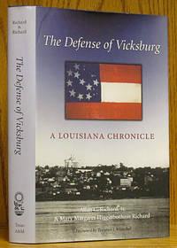 The Defense of Vicksburg: A Louisiana Chronicle