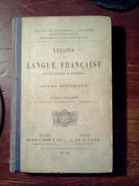 Lecons de Langue Francaise Cours Superieur