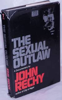image of The Sexual Outlaw: a documentary, a non-fiction account, with commentaries, of three days and nights in the sexual underground