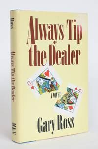 Always Tip the Dealer