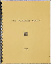 image of The Palmerlee Family:  A Genealogy of the Descendants of Heman Palmerlee (1786-1859) & Stephen Asa Palmerlee (1803-1869) With Lines of Descent from the XVI Century