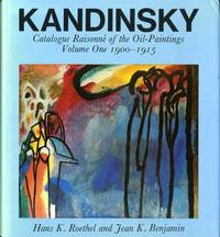 Kandinsky: catalogue raisonne of the oil-painting. Volume one 1900-1915 AND Volume two 1916-1944. Complete