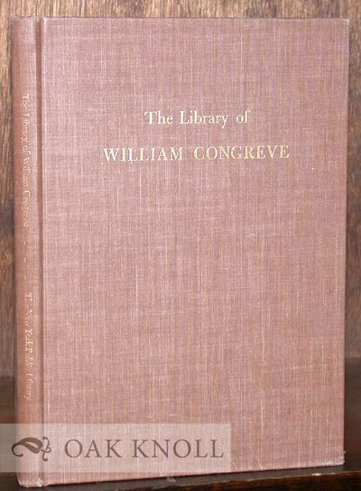 New York: The New York Public Library, 1955. cloth. Congreve, William. tall 8vo. cloth. 116 pages. R...