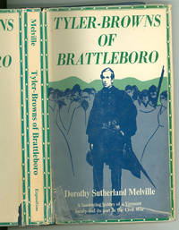 Tyler-Browns of Brattleboro by Dorothy Sutherland Melville - First edition - 1973 - from The Book Shed and Biblio.co.uk