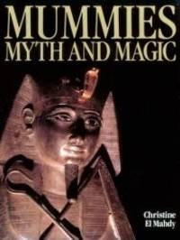 Mummies  Myth and Magic in Ancient Egypt