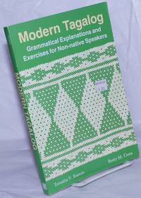 image of Modern Tagalog: Grammatical Explanations and Exercises for Non-native Speakers