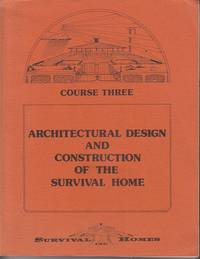 image of Architectural Design and Construction of the Survival Home - Course Three
