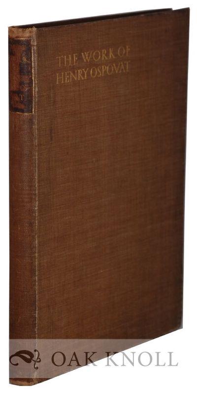 London, England: The Saint Catherine Press, 1911. cloth. Ospovat, Henry. 4to. cloth. (xii), 41+(1) p...