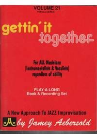 Volume 21 For All Levels: Gettin' It Together for All Musicians (Instruments and Vocalists) Regardless of Ability Pl by N/A - Paperback - 1979 - from Recycled Records and Books and Biblio.com
