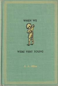 When We Were Very Young AA. Milne Books for Boys and Girls Series #3 A. A.