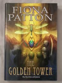 The Golden Tower: The Warriors of Estavia, Book 2