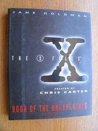 The X Files: Book of the Unexplained Volume One