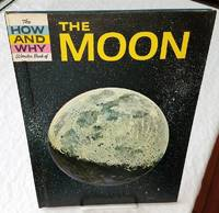 THE HOW AND WHY WONDER BOOK OF THE MOON