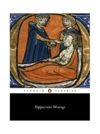 Hippocratic Writings (Classics S.)