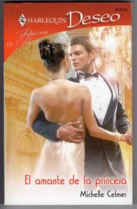 El Amante De La Princesa: (The Lover of the Princess) (Spanish Edition)