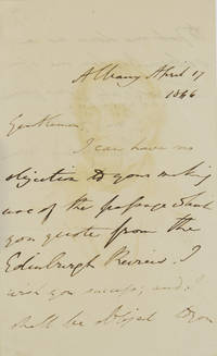 """Autograph Letter Signed. """"Gentlemen, I can have no objection to your making use of the..."""