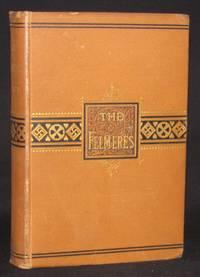 THE FELMERES. A NOVEL