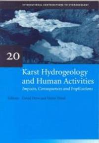 KARST HYDROGEOLOGY & HUMAN ACTIVITIE (IAH International Contributions to Hydrogeology)