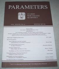 Parameters: US Army War College Quarterly, Winter 2007-2008, Volume XXXVII, No. 4 by Various - Paperback - First Edition - 2007 - from Easy Chair Books (SKU: 128415)