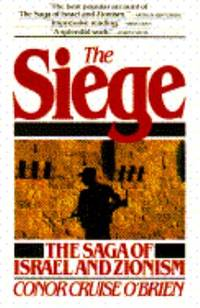 The Siege : The Saga of Israel and Zionism