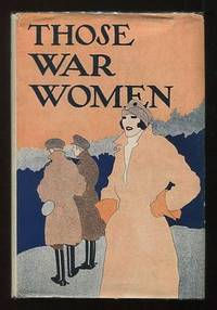 Those War Women, by One of Them
