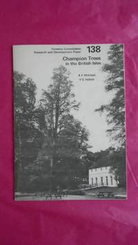 CHAMPION TREES IN THE BRITISH ISLES (Forestry Commission research and development Paper 138) [SIGNED COPY WITH LETTER]