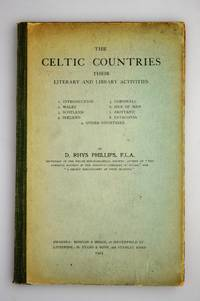 The Celtic Countries Their Literary and Library Activities