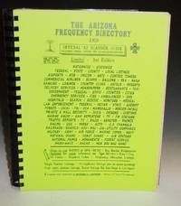 image of The Arizona Frequency Directory and Official AZ Scanner Guide: Including Travel Listing, for CA/NV/CO/NM/MEX