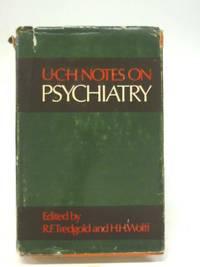 U. C. H. Notes on Psychiatry