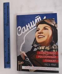 Sovetskii reklamnyi plakat, 1923-1941 = Soviet advertising posters, 1923-1941