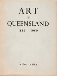 Art in Queensland 1859-1959