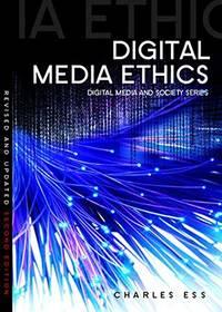 Digital Media Ethics (DMS - Digital Media and Society)