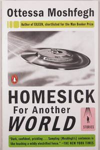 Homesick for Another World : Stories