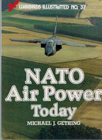 N. A. T. O. Air Power Today (Warbirds Illustrated)
