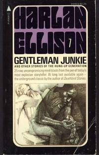 image of Gentleman Junkie and Other Stories of the Hung-Up Generation
