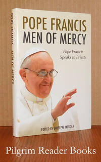 Men of Mercy: Pope Francis Speaks to Priests.