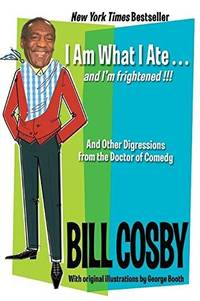 image of I Am What I Ate...and I'm Frightened!!!: And Other Digressions From The Doctor Of Comedy  (Large Pr)