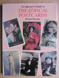 A Collector's Guide to Theatrical Postcards.