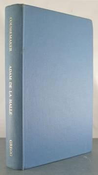 OEUVRES COMPLETES DU TROUVERE ADAM DE LA HALLE. (Poesies Et Musique).