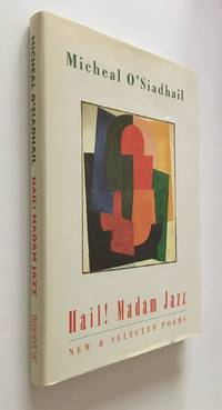 Hail! Madam Jazz   New & Selected Poems